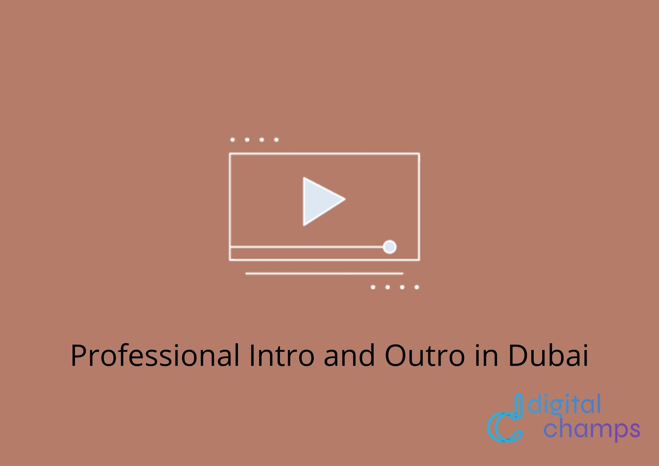 intros and outros footage production in Dubai